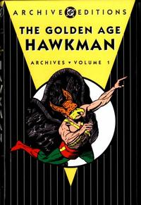 Cover Thumbnail for Golden Age Hawkman Archives (DC, 2005 series) #1