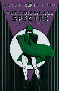 Cover Thumbnail for Golden Age Spectre Archives (DC, 2003 series) #1