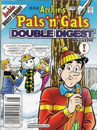 Cover Thumbnail for Archie's Pals 'n' Gals Double Digest Magazine (Archie, 1992 series) #108