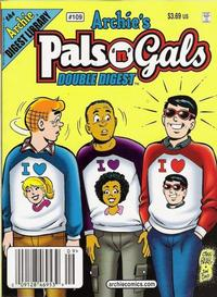 Cover Thumbnail for Archie's Pals 'n' Gals Double Digest Magazine (Archie, 1992 series) #109