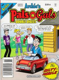 Cover Thumbnail for Archie's Pals 'n' Gals Double Digest Magazine (Archie, 1992 series) #111
