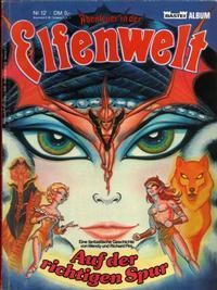 Cover Thumbnail for Abenteuer in der Elfenwelt (Bastei Verlag, 1984 series) #12