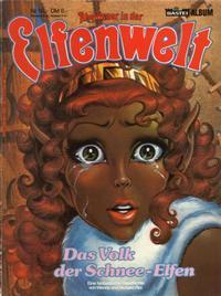 Cover Thumbnail for Abenteuer in der Elfenwelt (Bastei Verlag, 1984 series) #16 - Das Volk der Schnee-Elfen