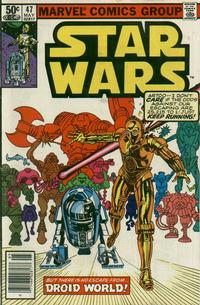 Cover Thumbnail for Star Wars (Marvel, 1977 series) #47 [Newsstand]