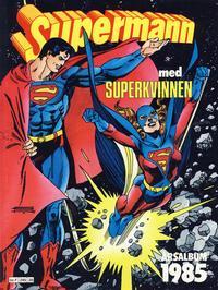 Cover Thumbnail for Supermann årsalbum (Semic, 1978 series) #1985