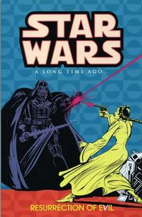 Cover Thumbnail for Star Wars: A Long Time Ago... (Dark Horse, 2002 series) #3 - Resurrection of Evil