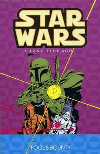 Cover Thumbnail for Star Wars: A Long Time Ago... (Dark Horse, 2002 series) #5 - Fool's Bounty