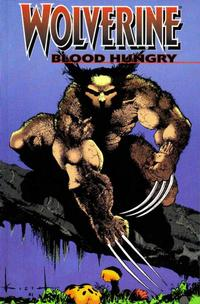 Cover Thumbnail for Wolverine: Blood Hungry (Marvel, 2002 series) #[nn]