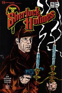 Cover Thumbnail for Cases of Sherlock Holmes (Renegade Press, 1986 series) #15