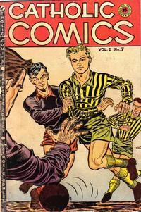Cover Thumbnail for Catholic Comics (Charlton, 1946 series) #v2#7