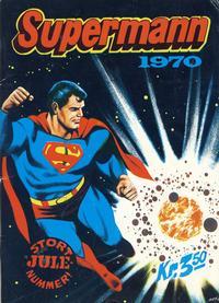 Cover Thumbnail for Supermann Stort Julenummer (Illustrerte Klassikere / Williams Forlag, 1969 series) #1970