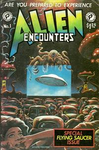 Cover Thumbnail for Alien Encounters (FantaCo Enterprises, 1981 series) #1