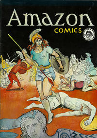 Cover Thumbnail for Amazon Comics (Rip Off Press, 1972 series)