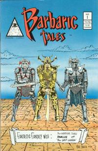 Cover Thumbnail for Barbaric Tales (Pyramid Productions, 1986 series) #1
