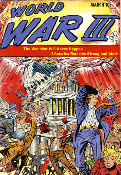 Cover for World War III (Ace Magazines, 1952 series) #1