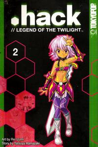 Cover Thumbnail for .hack //Legend of the Twilight (Tokyopop, 2003 series) #2