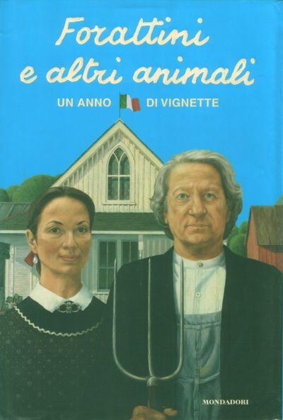 Cover for Forattini e Altri Animali (Arnoldo Mondadori Editore, 2004 series)