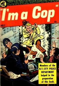 Cover Thumbnail for I'm a Cop (Magazine Enterprises, 1954 series) #2 [A-1 #126]