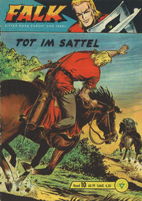 Cover Thumbnail for Falk, Ritter ohne Furcht und Tadel (Lehning, 1963 series) #10