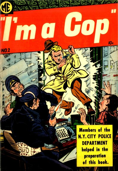 Cover for I'm a Cop (Magazine Enterprises, 1954 series) #2 [A-1 #126]