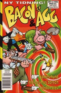 Cover Thumbnail for Bacon & Ägg (Semic, 1995 series) #1/1995