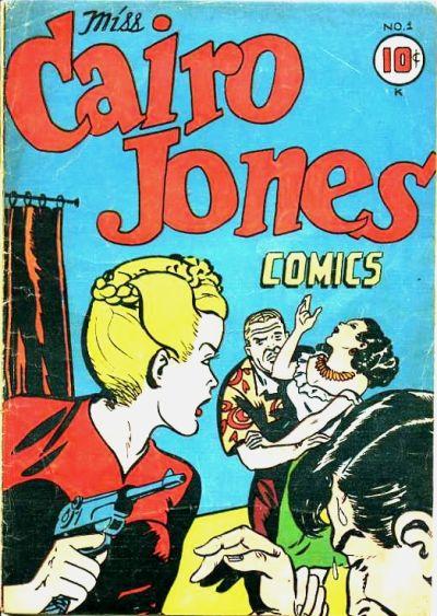 Cover for Miss Cairo Jones (Croydon Publishing Co., 1945 series) #1