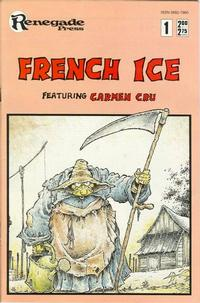 Cover Thumbnail for French Ice (Renegade Press, 1987 series) #1