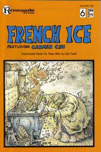 Cover Thumbnail for French Ice (Renegade Press, 1987 series) #6