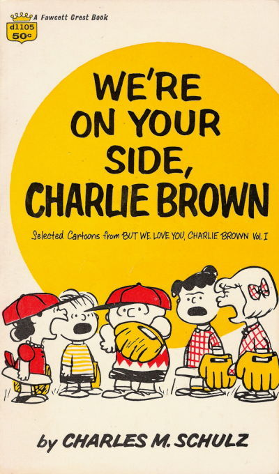 Cover for We're On Your Side, Charlie Brown (Crest Books, 1966 series) #d1105
