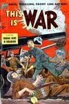 Cover for This Is War (Pines, 1952 series) #6