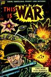 Cover for This Is War (Pines, 1952 series) #7