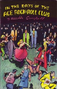 Cover Thumbnail for In the Days of the Ace Rock'N'Roll Club (Fantagraphics, 1993 series) #[nn]