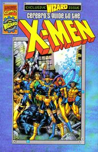 Cover Thumbnail for Wizard Presents Cerebro's Guide to the X-Men (Marvel; Wizard, 1998 series)