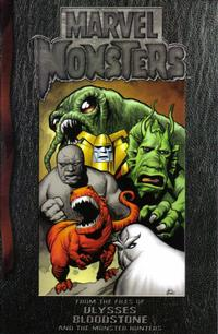Cover Thumbnail for Marvel Monsters: From the Files of Ulysses Bloodstone (and the Monster Hunters) (Marvel, 2005 series) #1