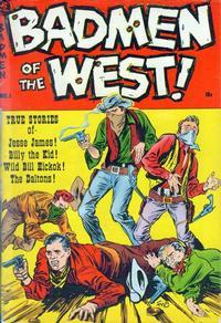 Cover Thumbnail for Badmen of the West (Magazine Enterprises, 1953 series) #1 [A-1 #100]