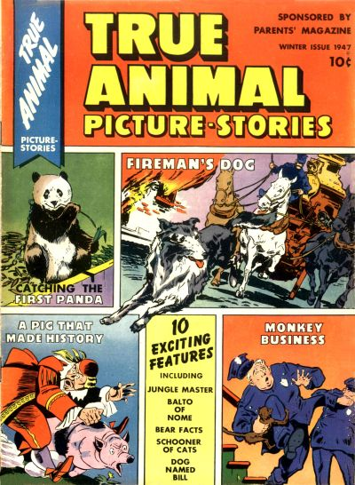 Cover for True Animal Picture-Stories (Parents' Magazine Press, 1947 series) #1