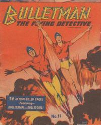 Cover Thumbnail for Bulletman [Mighty Midget Comic] (Samuel E. Lowe & Co., 1942 series) #11