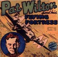 Cover Thumbnail for Pat Wilton and His Flying Fortress [Mighty Midget Comic] (Samuel E. Lowe & Co., 1943 series)