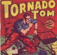 Cover Thumbnail for Tornado Tom [Mighty Midget Comic] (Samuel E. Lowe & Co., 1943 series)