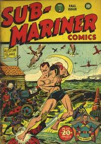 Cover Thumbnail for Sub-Mariner Comics (Marvel, 1941 series) #7