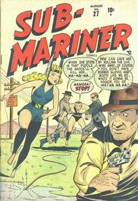 Cover Thumbnail for Sub-Mariner Comics (Marvel, 1941 series) #27