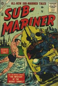 Cover Thumbnail for Sub-Mariner Comics (Marvel, 1954 series) #40