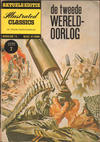Cover for Illustrated Classics Extra Editie (Classics/Williams, 1959 series) #7 - De Tweede Wereldoorlog