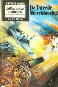 Cover Thumbnail for Illustrated Classics Aktuele Editie (Classics/Williams, 1973 series) #[6] - De Tweede Wereldoorlog