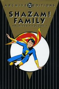 Cover Thumbnail for The Shazam! Family Archives (DC, 2006 series) #1
