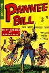 Cover for Pawnee Bill (Story Comics, 1951 series) #3
