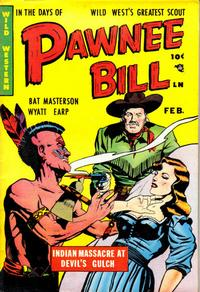 Cover Thumbnail for Pawnee Bill (Story Comics, 1951 series) #1
