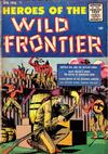 Cover for Heroes of the Wild Frontier (Ace Magazines, 1956 series) #2