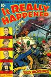 Cover for It Really Happened (Pines, 1944 series) #9