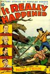 Cover for It Really Happened (Pines, 1944 series) #10